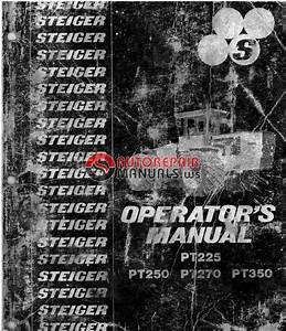 Free Auto Repair Manual   Steiger Tractor Pt225  Pt250