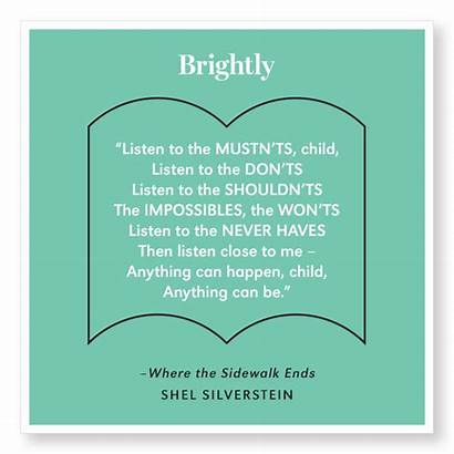 Quotes Children Quote Silverstein Shel Childrens Dreading