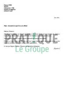 demander un acte de mariage lettre de demande de copie d 39 un acte officiel pratique fr