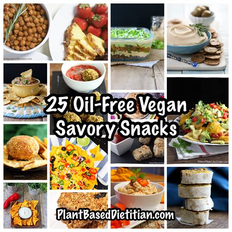 oil  vegan savory snacks plant based dietitian