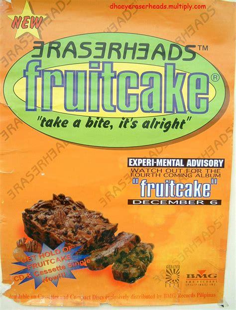 schizo s eraserheads database fruitcake single