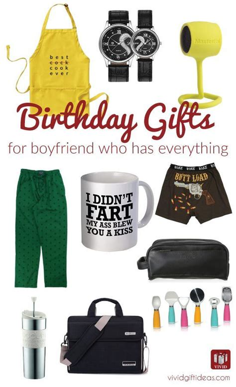 christmas ideas for boyfriends who have everything 1000 ideas about best birthday gifts on birthday gifts birthday gift for him