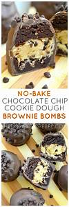 No-Bake Chocolate Chip Cookie Dough Brownie Bombs | The ...