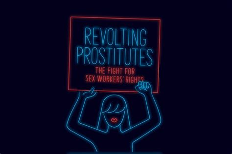 sex workers deserve rights    workers dazed