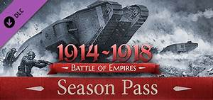 Battle of Empires : 1914-1918 - Season Pass Key - from 10 ...