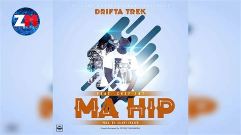 Drifta Trek Ft Chef 187 Ma Hip Official Audio