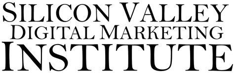 digital marketing institutes silicon valley digital marketing institute