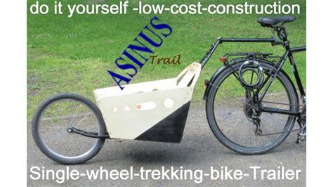 einrad fahrradanhaenger selber bauen