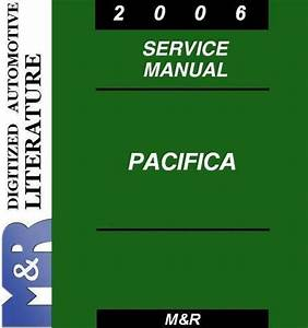 2006 Pacifica Cs Chrysler   Original Service Shop Manual
