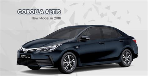 Toyota Corolla Altis Picture by All New Toyota Corolla Altis 2018 Price Specs And