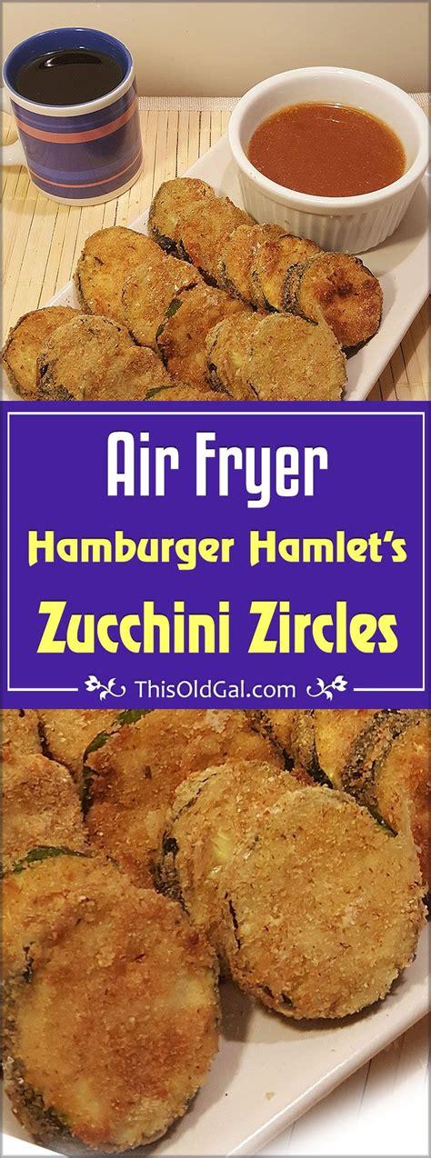 fryer zucchini air hamburger fried recipes hamlet vegetables thisoldgal oven power airfryer sides fries apricot alternative dinner frying sauce zuchinni