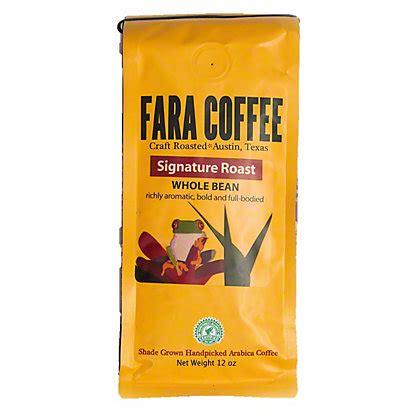 Austin, tx 78701 (downtown area). Fara Coffee Signature Roast Whole Bean Coffee, 12 oz - Central Market