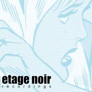 Etage Noir Recordings  Listen And Stream Free Music