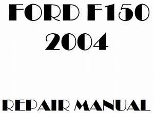 2004 Ford F150 Repair Manual