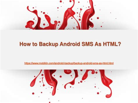 how to save to android ppt how to backup android sms as html powerpoint