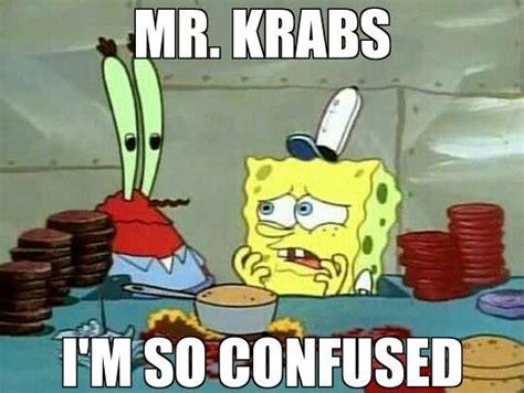 Mr Krabs Meme - 30 best mr krabs funny faces images on pinterest ha ha spongebob and funny faces