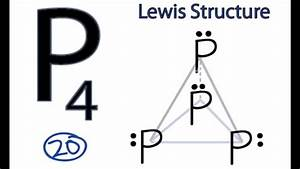 P4 Lewis Structure  How To Draw The Lewis Structure For P4