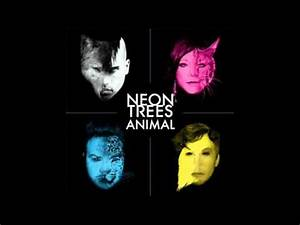 Neon Trees Animal Audio