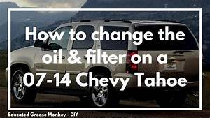 How To Change The Oil  U0026 Filter On A 2007