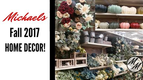 Michaels Craft Store  2017 Fall Home Decor!!  Youtube