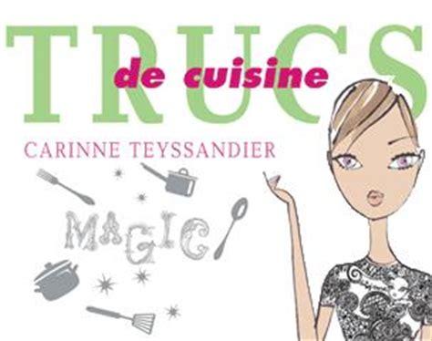 carinne teyssandier cuisine de carinneteyssandier page 3 consacré à