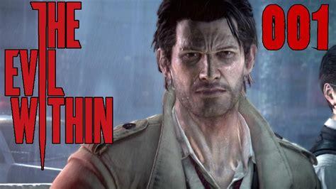 The Evil Within 001 Sebastian Castellanos Lets Play