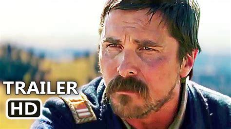 Hostiles New Official Trailer Christian Bale