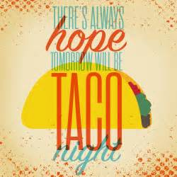 10 Awesome '... Taco Funny Quotes
