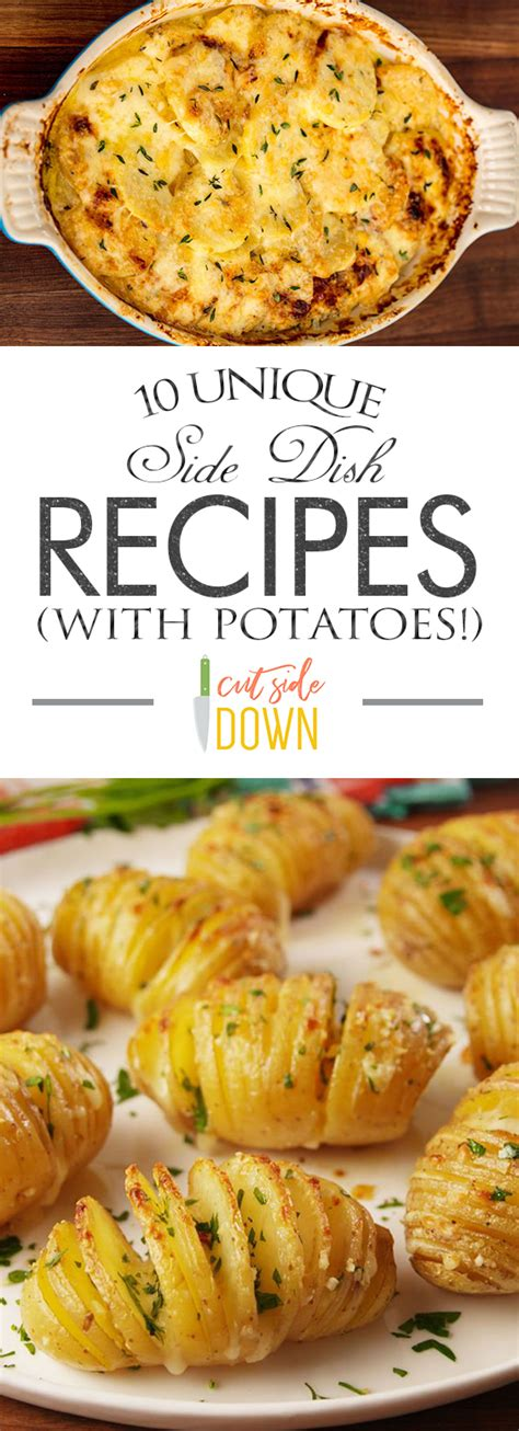 10 unique side dish recipes with potatoes cut side