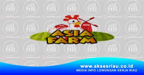 lowongan pt asia wisata mandiri asia farm pekanbaru