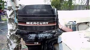Mercury 75 Hp Starts Up After Three Years