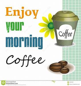 Enjoy your morning coffee stock vector. Illustration of ...