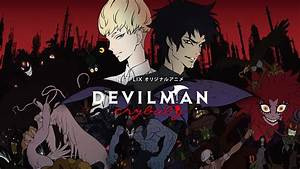 Review: Past meets present in the incredible Devilman ...  Devilman