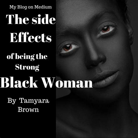 side effects    strong black woman