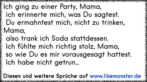 Ich Ging Zu Einer Party, Mama, Ich Erinnerte Mich, Was Du Sagtest. Du Ermahntest Mich, Nicht Zu