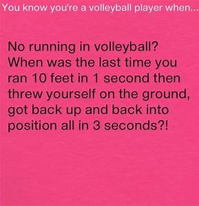 Volleyball Sayings | Yes! Volleyball sayings | My Style ...