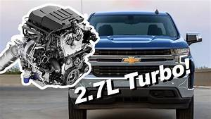 2019 Chevy Silverado 2 7l Turbo