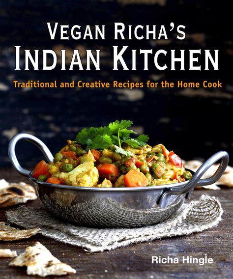 vegan richa 39 s indian kitchen cookbook pre order now