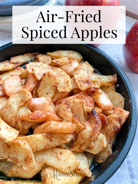 apples fried air spiced easy recipe gluten fryer mamashire simple delicious cooking