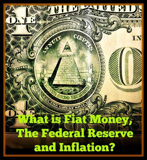 What Is Fiat Money In Economics by What Is Fiat Money The Federal Reserve And Inflation