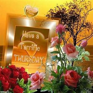 Have A Terrific Thursday Image Pictures, Photos, and ...