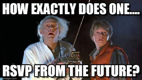 The Future Meme - back to the future meme memes