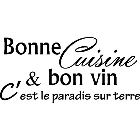 stickers ecriture cuisine sticker bonne cuisine et bon vin c 39 est stickers