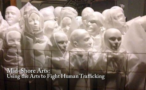 Mid Shore Arts Using The Arts To Fight Human Trafficking
