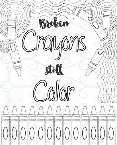 Coloring Adult Inspirational Broken Crayons Pages Printable
