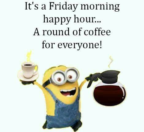 Good morning animated gif pics for sending to your friend, beloved one or to your family. COFFEE!!!! | Minions quotes, Minion quotes, Minions fans