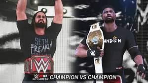 WWE 2K18 My Career Mode - Ep 75 - Champion vs Champion ...
