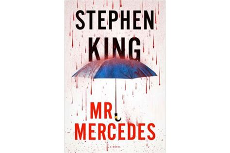 Mercedes is the 64th novel book published by stephen king. 'Mr. Mercedes' is Stephen King at his pop-fiction best - CSMonitor.com