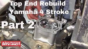 Motorcycle Top End Rebuild On Yamaha Four Stroke  Part 2