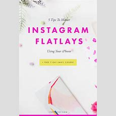 5 Tips To Master Instagram Flatlays Using Your Iphone  Pinkpot Studio